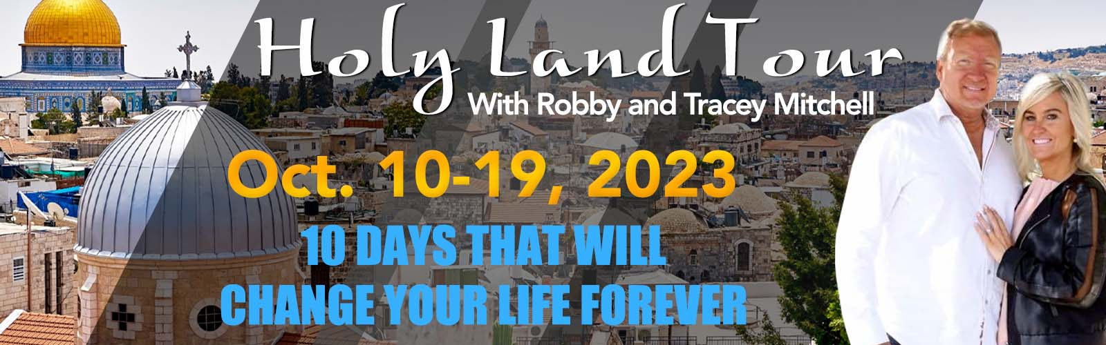 Holy Land Tour with Robby and Tracey